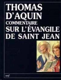 Commentaire sur l'Evangile de saint Jean. Volume 1, Le prologue, La vie apostolique du Christ