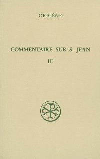 Commentaire sur saint Jean. Volume 3, Livre XIII
