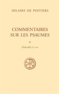 Commentaires sur les psaumes. Volume 2, Psaumes 51-61