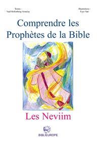 Comprendre les prophètes de la Bible : les Neviim