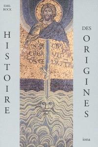 Contributions à l'histoire spirituelle de l'humanité. Volume 1, Histoire des origines