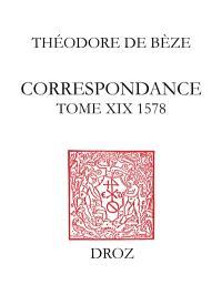 Correspondance. Volume 19, 1578
