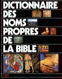 Dictionnaire des noms propres de la Bible