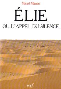 Elie ou l'Appel du silence