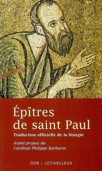 Epîtres de saint Paul : traduction officielle de la liturgie