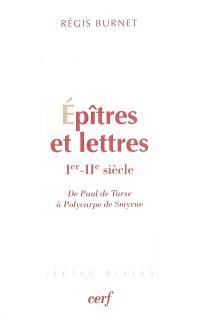 Epîtres et lettres (Ier-IIe siècle) : de Paul de Tarse à Polycarpe de Smyrne