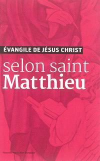 Evangile de Jésus-Christ selon saint Matthieu