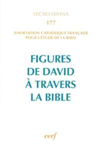 Figures de David à travers la Bible
