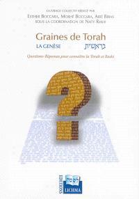 Graines de Torah : la Genèse : questions-réponses pour connaître la Torah et le Rashi