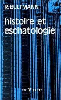 Histoire et eschatologie