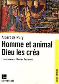 Homme et animal, Dieu les créa : les animaux dans l'Ancien Testament