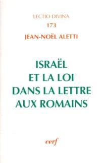 Israël et la loi dans la Lettre aux Romains