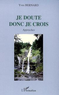 Je doute donc je crois : approches