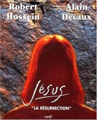 Jesus, la Résurrection
