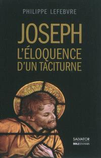 Joseph : l'éloquence d'un taciturne