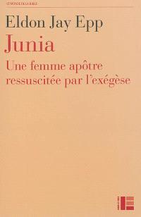 Junia : une femme apôtre ressuscitée par l'exégèse