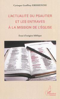 L'actualité du psautier et les entraves à la mission de l'Eglise : essai d'exégèse biblique