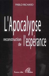 L'Apocalypse : reconstruction de l'espérance