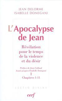 L'Apocalypse de Jean : révélation pour le temps de la violence et du désir