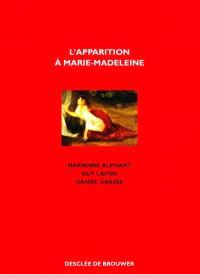 L'Apparition à Marie-Madeleine : noli me tangere