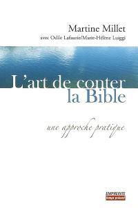L'art de conter la Bible : une approche pratique