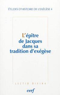 L'épître de Jacques dans sa tradition d'exégèse