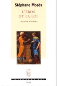 L'Eros et la loi : lectures bibliques