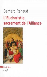 L'Eucharistie, sacrement de l'Alliance