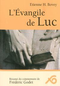 L'Evangile de Luc