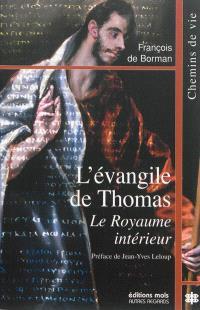 L'Evangile de Thomas : le royaume intérieur