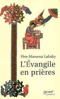 L'Evangile en prières