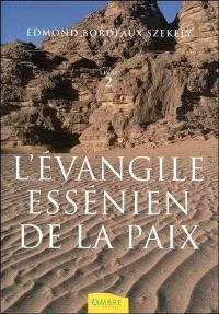 L'Evangile essénien de la paix. Volume 2, Les livres inconnus des Esséniens