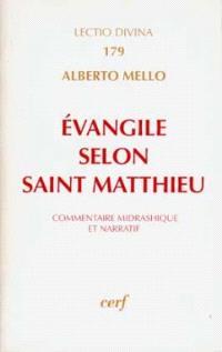 L'Evangile selon Matthieu : commentaire midrashique et narratif