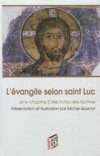 L'Evangile selon saint Luc : et le chapitre 2 des Actes des Apôtres