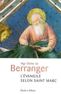L'Evangile selon saint Marc : une lectio divina