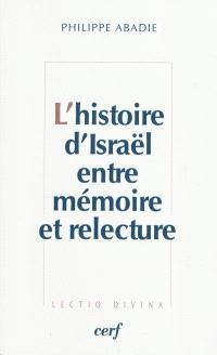L'histoire d'Israël entre mémoire et relecture