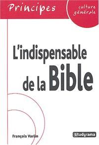 L'indispensable de la culture générale : la Bible