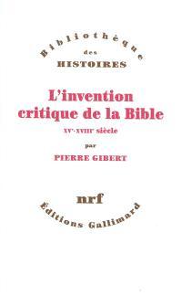 L'invention critique de la Bible : XVe-XVIIIe siècle