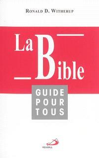 La Bible : guide pour tous