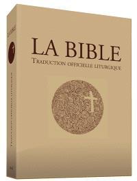 La Bible : traduction officielle liturgique