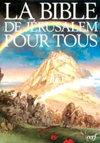 La Bible de Jérusalem pour tous : Nouveau Testament