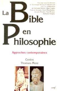 La Bible en philosophie : approches contemporaines