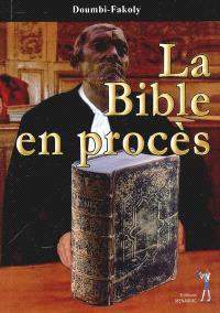 La Bible en procès