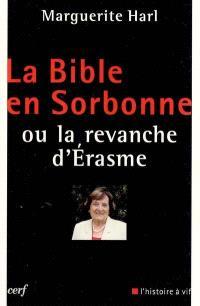 La Bible en Sorbonne ou La revanche d'Erasme