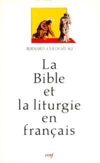 La Bible et la liturgie en français : l'Eglise tridentine et les traductions bibliques et liturgiques, 1600-1789