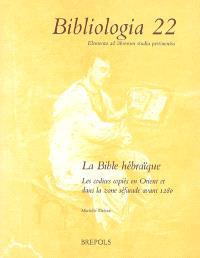La Bible hébraïque : les codices copiés en Orient et dans la zone séfarade avec 1280
