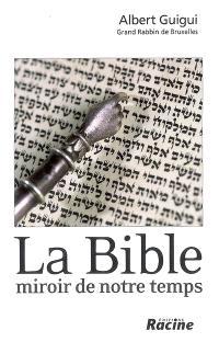 La Bible, miroir de notre temps