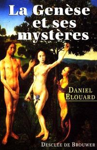 La Genèse et ses mystères