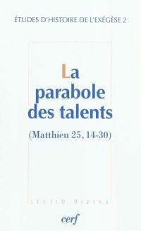 La parabole des talents (Matthieu 25, 14-30)