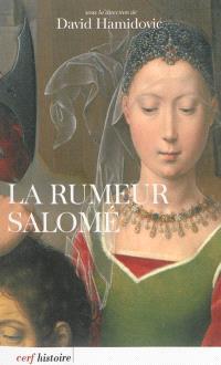 La rumeur Salomé